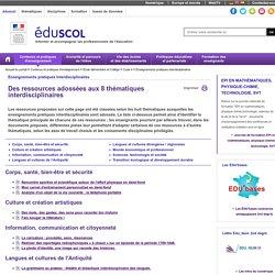 Enseignements pratiques interdisciplinaires - Des ressources adossées aux 8 thématiques interdisciplinaires