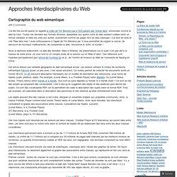 Cartographie du web sémantique « Approches Interdisciplinaires du Web
