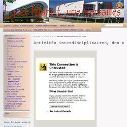 Activités interdisciplinaires, des outils - Lycée Marie Curie Versailles