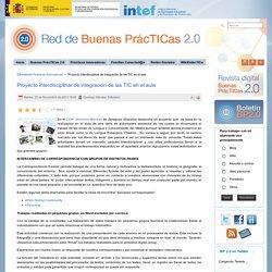 Proyecto interdisciplinar de integración de las TIC en el aula