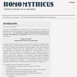 El fantástico y el milagroso - Homo Mythicus, VI Conferencia Cientifica Interdisciplinaria Internacional