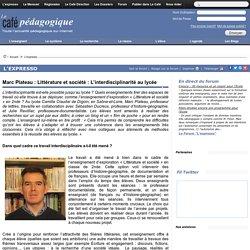 Marc Plateau : Littérature et société : L'interdisciplinarité au lycée