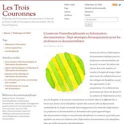 Construire l'interdisciplinarité en Information-documentation : Sept stratégies d'enseignement pour les professeur.es documentalistes