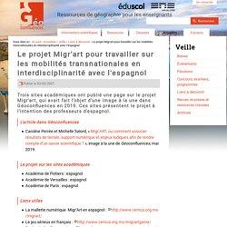 Le projet Migr'art pour travailler sur les mobilités transnationales en interdisciplinarité avec l'espagnol