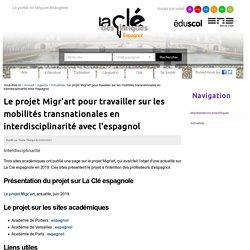 Le projet Migr'art pour travailler sur les mobilités transnationales en interdisciplinarité avec l'espagnol — Espagnol