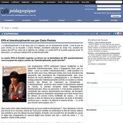 EPS et Interdisciplinarité vus par Claire Pontais