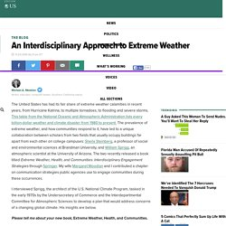An Interdisciplinary Approach to Extreme Weather