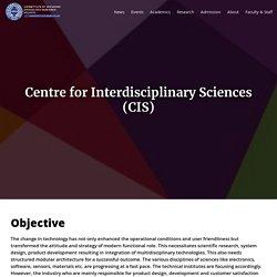 Centre for Interdisciplinary Sciences (CIS)