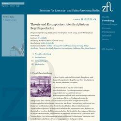 Theorie und Konzept einer interdisziplinären Begriffsgeschichte - ZfL Berlin