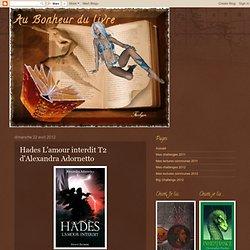 Hades L'amour interdit T2 d'Alexandra Adornetto