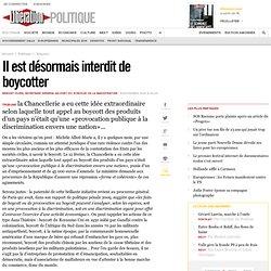 Il est désormais interdit de boycotter