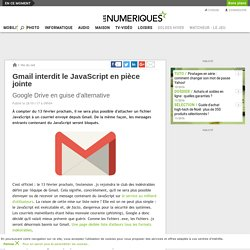 Gmail interdit le JavaScript en pièce jointe