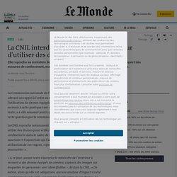 La CNIL interdit au ministère de l'intérieur d'utiliser des drones équipés de caméras