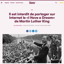Il est interdit de partager sur Internet le «I Have a Dream» de Martin Luther King
