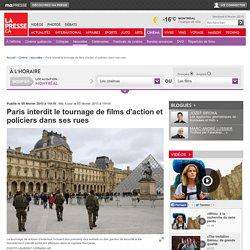 Paris interdit le tournage de films d'action et policiers dans ses rues