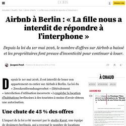 Airbnb à Berlin: «La fille nous a interdit de répondre à l'interphone» - 28 décembre 2016
