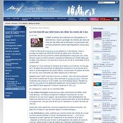 UNAF-Le CSA interdit aux télévisions de cibler les moins de 3 ans