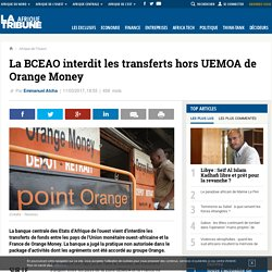 La BCEAO interdit les transferts hors UEMOA de Orange Money