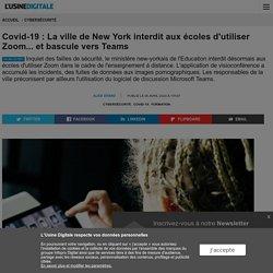 Covid-19 : La ville de New York interdit aux écoles d'utiliser Zoom... et bascule vers Teams
