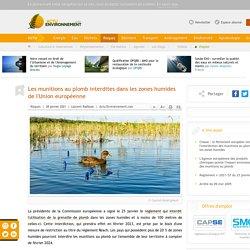 ACTU ENVIRONNEMENT 28/01/21 Les munitions au plomb interdites dans les zones humides de l'Union européenne
