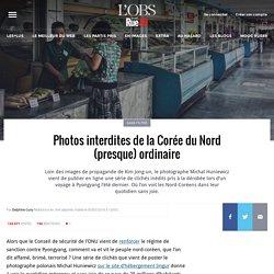Photos interdites de la Corée du Nord (presque) ordinaire