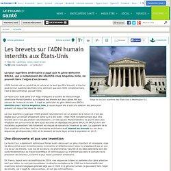Les brevets sur l'ADN humain interdits aux États-Unis