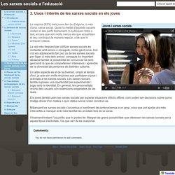 3. Usos i interés de les xarxes socials en els joves - Les xarxes socials a l'educació