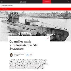 Quand les nazis s'intéressaient àl'île d'Anticosti
