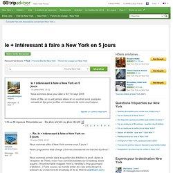 le + intéressant à faire a New York en 5 jours - Forum de voyage sur New York