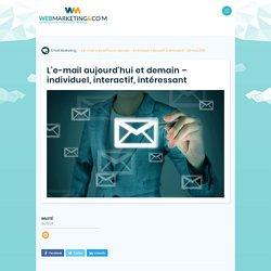 ▷ L'e-mail aujourd'hui et demain - individuel, interactif, intéressant