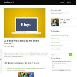 20 blogs interessantíssims sobre educació I natibergada.cat