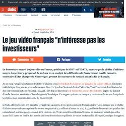 """Le jeu vidéo français """"n'intéresse pas les investisseurs"""""""