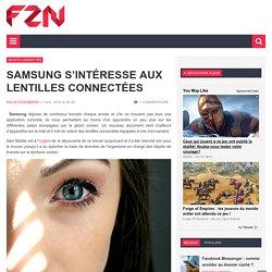 Samsung s'intéresse aux lentilles connectées