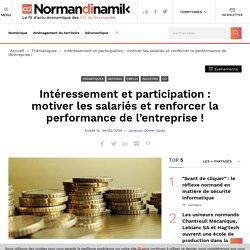 Intéressement et participation : motiver les salariés et renforcer la performance de l'entreprise ! - Normandinamik
