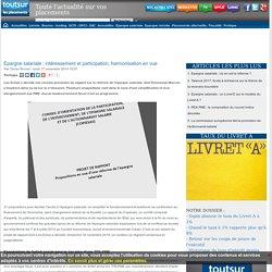 Epargne salariale : intéressement et participation, harmonisation en vue