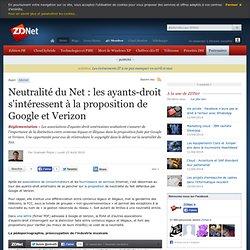 Neutralité du Net : les ayants-droit s'intéressent à la proposition de Google et Verizon#xtor=RSS-1