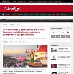 Aujourd'hui le Maroc : Pour intéresser le grand public à la lecture