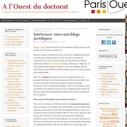 Intéressez-vous aux blogs juridiques