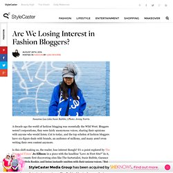 Are We Losing Interest In Fashion Bloggers?