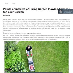 Points of interest of Hiring Garden Mowing Services for Your Garden