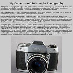 My Interest in Photography and My Camera Equipment