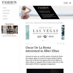 Oscar De La Renta interested in Alber Elbaz - News : Appointments (#724332)