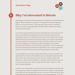 Why I'm interested in Bitcoin