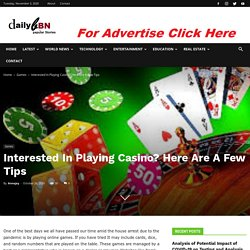 Interested In Playing Casino? Here Are A Few Tips