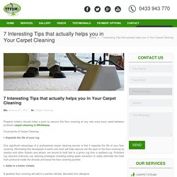 7 Interesting Tips that actually helps you in Your Carpet Cleaning -