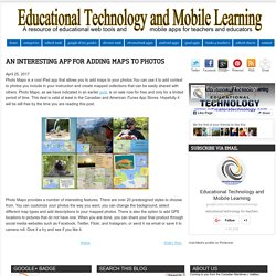Educational Technology and Mobile Learning: An Interesting App for Adding Maps to Photos