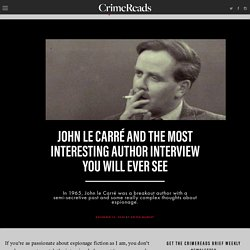 John le Carré and the Most Interesting Author Interview You Will Ever See