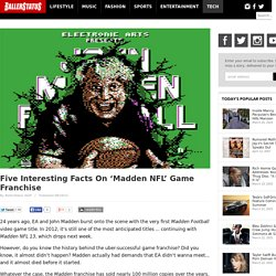Five Interesting Facts On 'Madden NFL' Game Franchise
