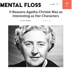11 Reasons Agatha Christie Was as Interesting as Her Characters