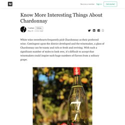 Know More Interesting Things About Chardonnay - 7 cellars - Medium